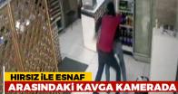 Hırsız ile esnaf arasındaki kavga görüntülendi
